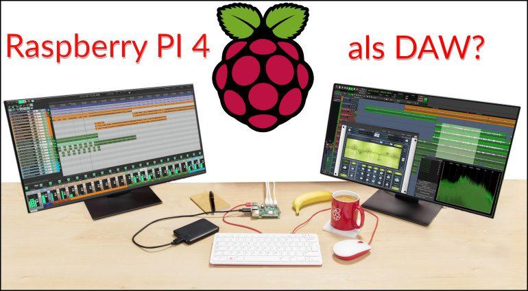 Raspberry PI 4 als DAW Teaser Computer Dual Monitor