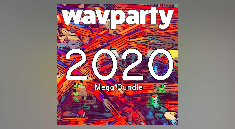 wavparty The 2020 Mega Bundle