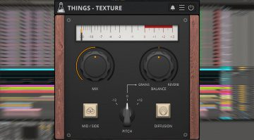 Audiothing Things Texture: Mid/Side Granular-Reverb für 9 Euro!