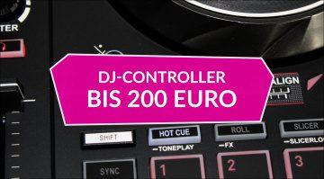 DJ Controller bis 200 Euro