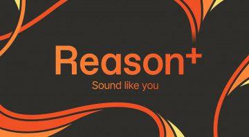Reason Studios Reason+ - ein Reason-Abonnement für alles!