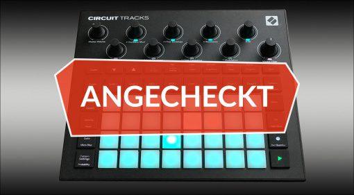 Angecheckt: Novation Circuit Tracks