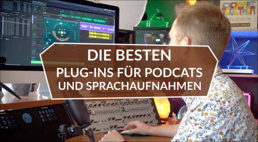 Die besten Plug-ins für Podcasts und Sprachaufnahmen