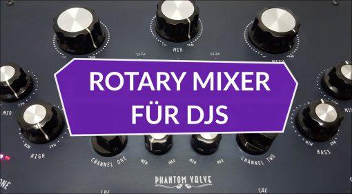 Die schicksten Rotary DJ-Mixer und Boutique Mischpulte für DJs