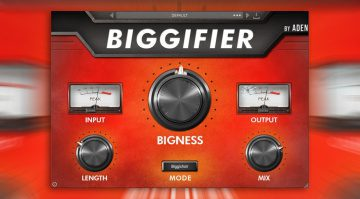 W.A. Production Biggifier by Aden: ein Multieffekt-Mix-Plug-in für einen fetteren Sound