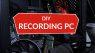 DIY Recording PC Teaser