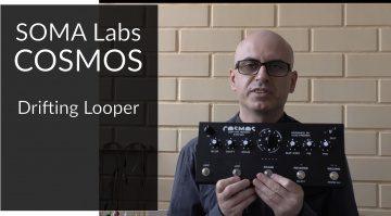 Soma Labs Cosmos Drifting Looper