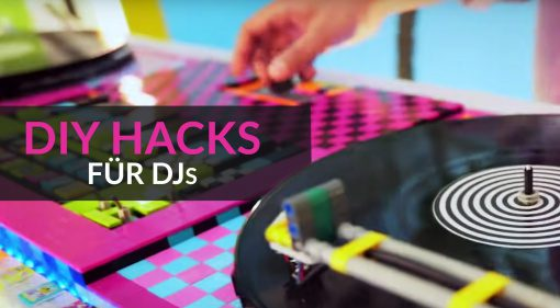 DIY Hacks für DJs