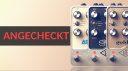 Angecheckt: Universal Audio UAFX Pedals