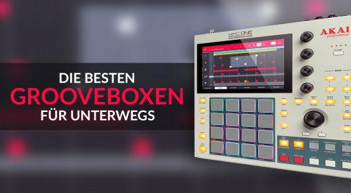 Die besten Grooveboxen und Sampler für unterwegs