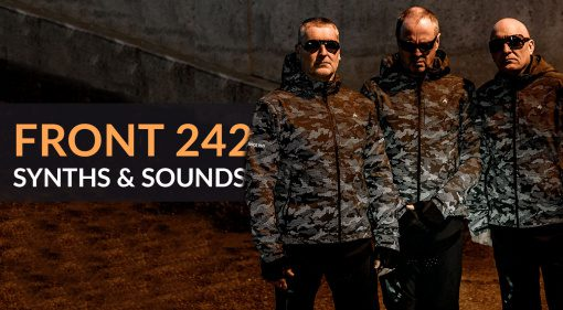 Front 242: Synths & Sounds