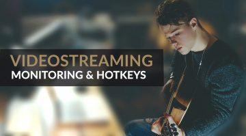 So geht Videostreaming: Monitoring, Hotkeys und mehr in OBS