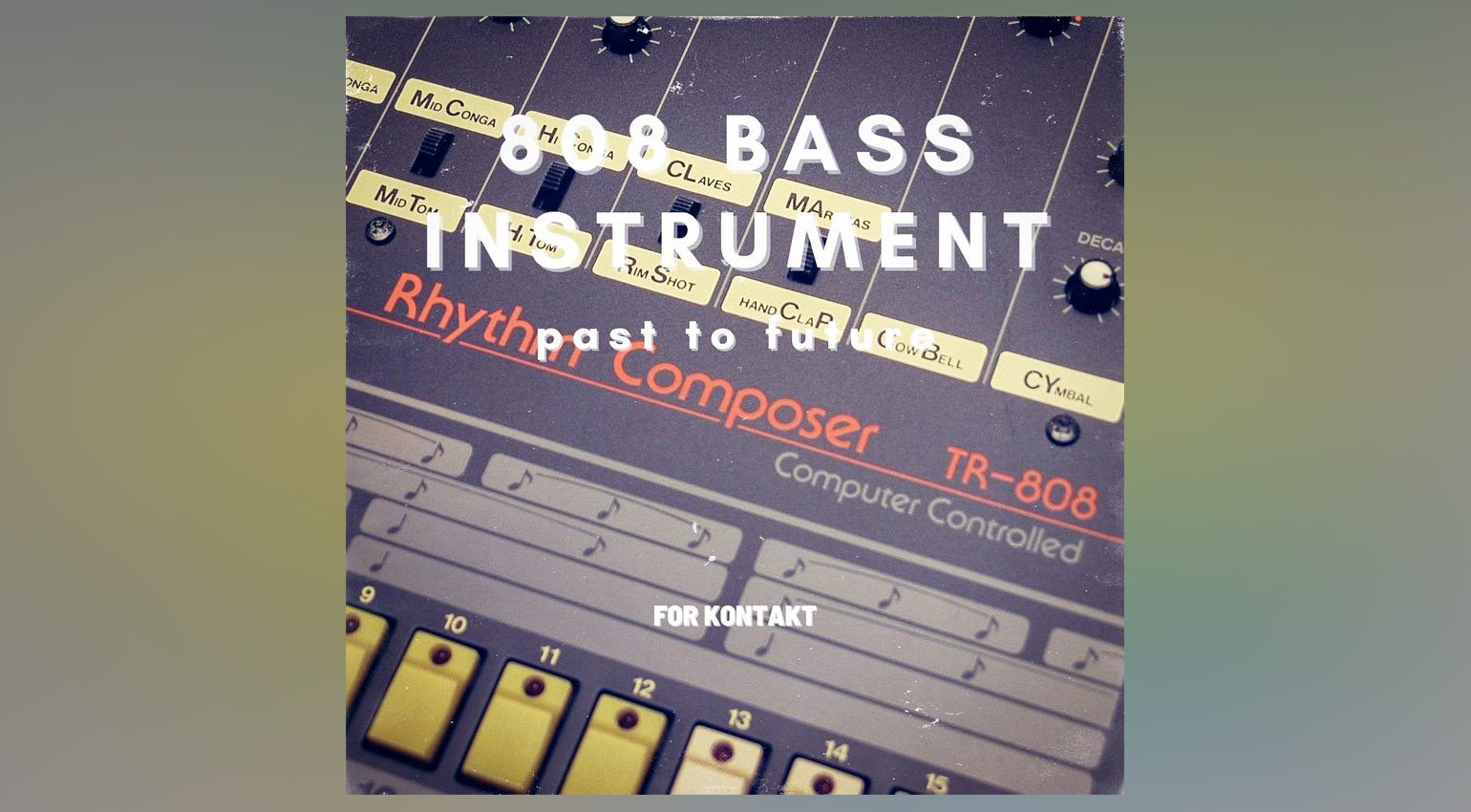 PastToFuture 808 Bass Instrument