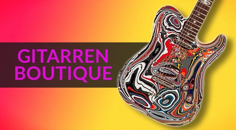 Gitarren Boutique Teil 28