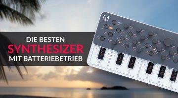 Die besten Synthesizer mit Batteriebetrieb