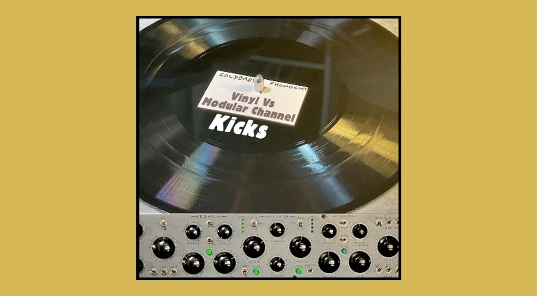Goldbaby Vinyl Vs Modular Channel Kicks