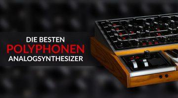 Die besten polyphonen Analogsynthesizer