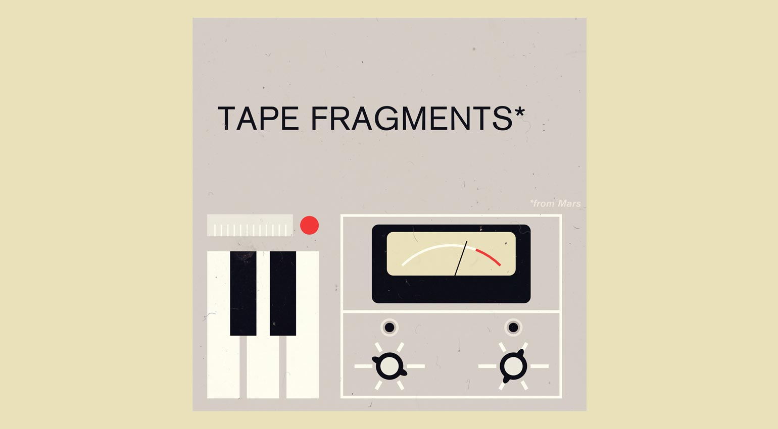 Samples From Mars Tape Fragments From Mars