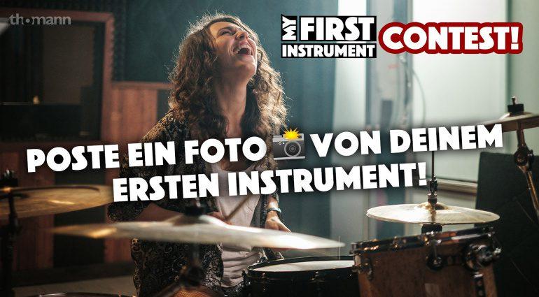 Thomann #myfirstinstrument: zeigt eure Instrumente und gewinnt einen Gutschein!