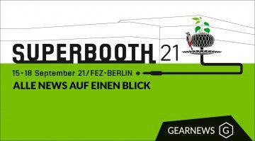 Superbooth 21: Alle News, Gerüchte und Videos auf einen Blick