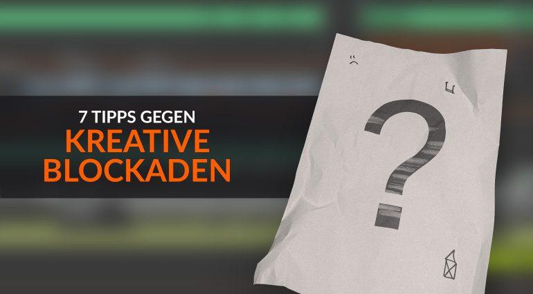 7 Tipps gegen kreative Blockaden