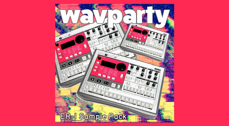 Wavparty ER-1 Sample Pack