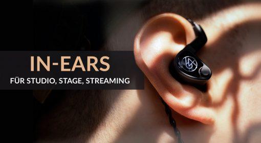 In-Ears für Stage, Studio und Streaming